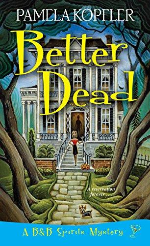 Better Dead: Kopfler, Pamela
