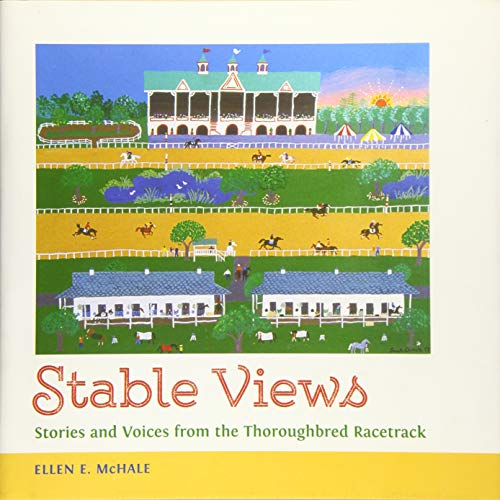 9781496803689: Stable Views: Stories and Voices from the Thoroughbred Racetrack (Folklore Studies in a Multicultural World Series)