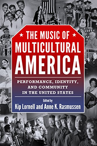 9781496803740: The Music of Multicultural America: Performance, Identity, and Community in the United States (American Made Music Series)