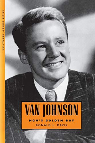 9781496803856: Van Johnson: MGM's Golden Boy (Hollywood Legends Series)