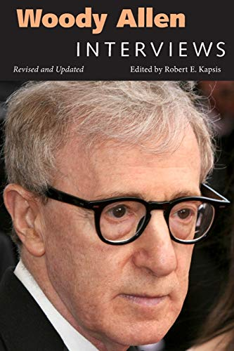 9781496804457: Woody Allen: Interviews, Revised and Updated (Conversations with Filmmakers Series)