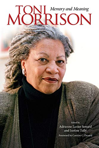 9781496804495: Toni Morrison: Memory and Meaning