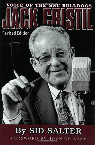 9781496805003: Jack Cristil: Voice of the MSU Bulldogs, Revised Edition