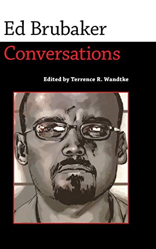 9781496805508: Ed Brubaker: Conversations (Conversations with Comic Artists Series)
