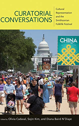 9781496805980: Curatorial Conversations: Cultural Representation and the Smithsonian Folklife Festival