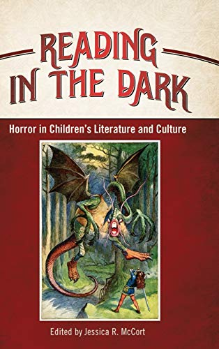 9781496806444: Reading in the Dark: Horror in Children's Literature and Culture (Children's Literature Association Series)