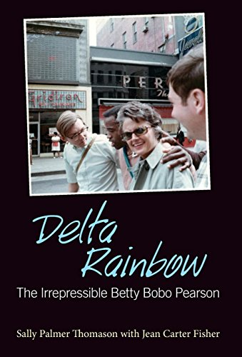 9781496806642: Delta Rainbow: The Irrepressible Betty Bobo Pearson (Willie Morris Books in Memoir and Biography)