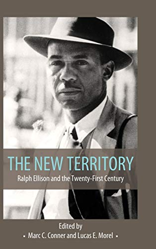 9781496806796: The New Territory: Ralph Ellison and the Twenty-First Century