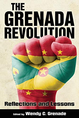 9781496807809: The Grenada Revolution: Reflections and Lessons (Caribbean Studies Series)