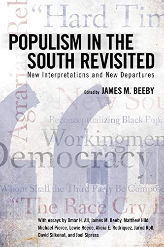 9781496807878: Populism in the South Revisited: New Interpretations and New Departures