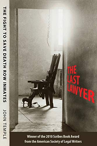 9781496809131: The Last Lawyer: The Fight to Save Death Row Inmates