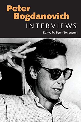 9781496809643: Peter Bogdanovich: Interviews (Conversations with Filmmakers Series)