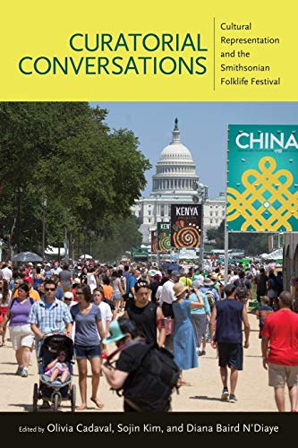 9781496814739: Curatorial Conversations: Cultural Representation and the Smithsonian Folklife Festival