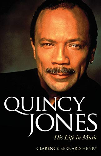 9781496814883: Quincy Jones: His Life in Music (American Made Music Series)