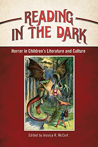 9781496814890: Reading in the Dark: Horror in Children's Literature and Culture (Children's Literature Association Series)