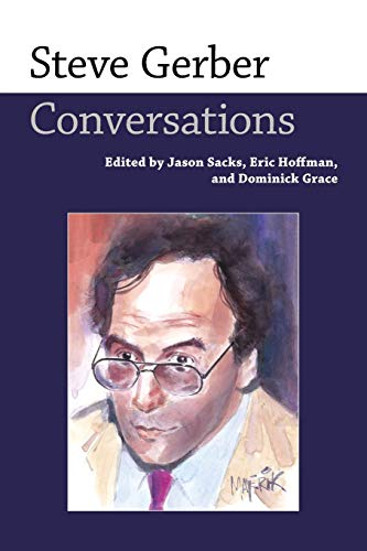9781496823014: Steve Gerber: Conversations (Conversations with Comic Artists Series)