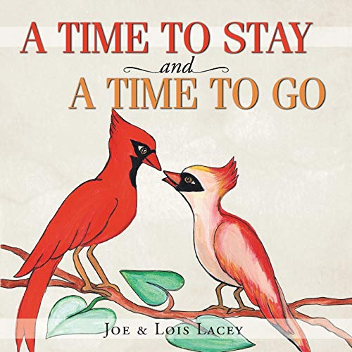 A Time to Stay and a Time: Joe Lois Lacey