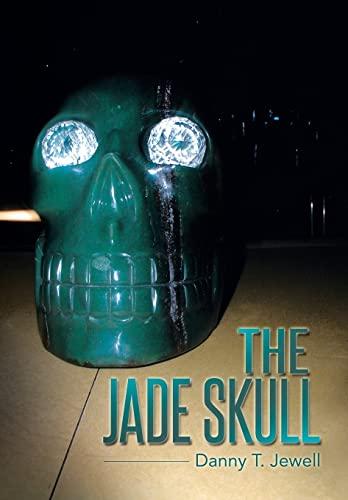 9781496903884: THE JADE SKULL