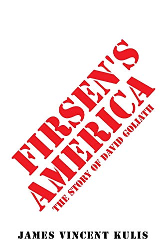 9781496906755: Firsen's America: The Story of David Goliath