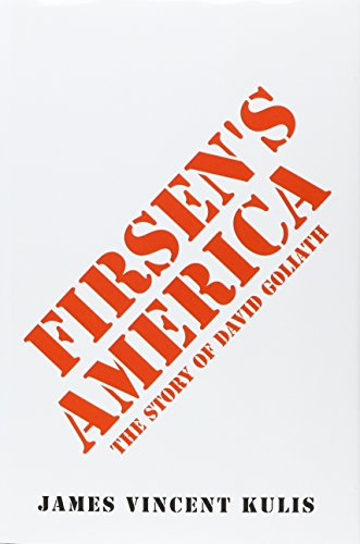 9781496906762: Firsen's America: The Story of David Goliath