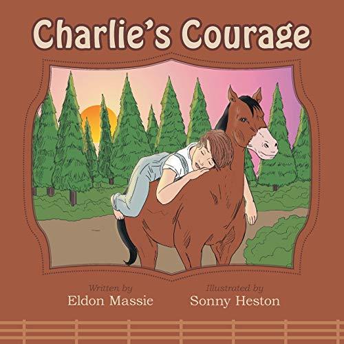 Charlie's Courage: Massie, Eldon
