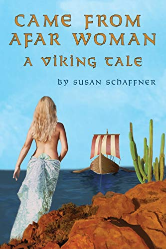 9781496909084: Came From Afar Woman: A Viking Tale (Book 1)