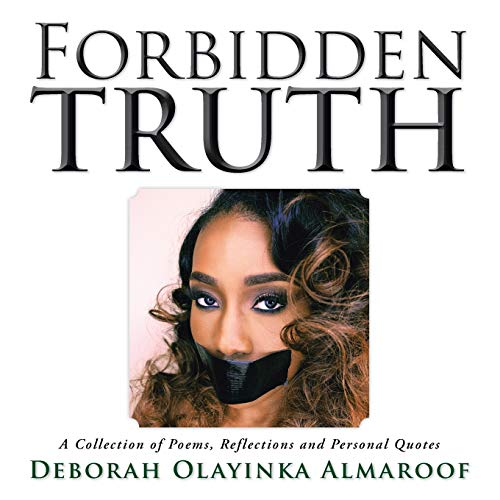 9781496909305: Forbidden Truth: A Collection of Poems, Reflections and Personal Quotes