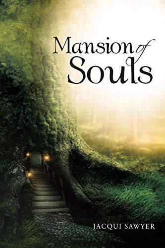 Mansion of Souls (Paperback): Jacqui Sawyer
