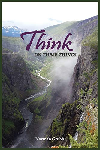 9781496911087: Think on These Things: A Collection . . .