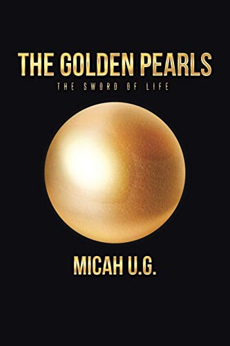 9781496915061: The Golden Pearls: The sword of life