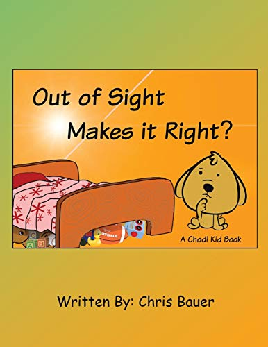 Out of Sight Makes it Right?: Bauer, Chris