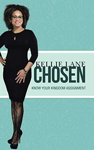 9781496918925: Chosen: Know Your Kingdom Assignment