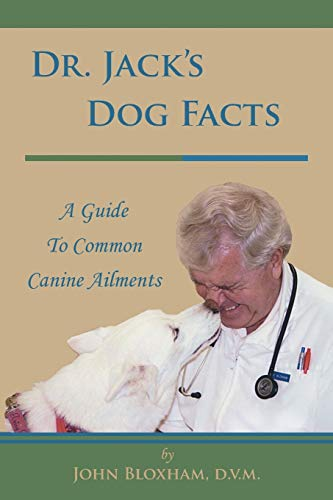 9781496921352: Dr. Jack's Dog Facts: A Guide To Common Canine Ailments