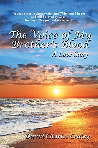 9781496921574: The Voice of My Brother's Blood: A Love Story