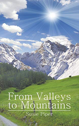9781496923585: From Valleys to Mountains