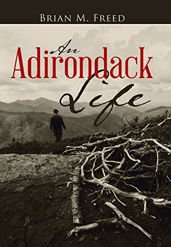 9781496923790: An Adirondack Life: Second Edition