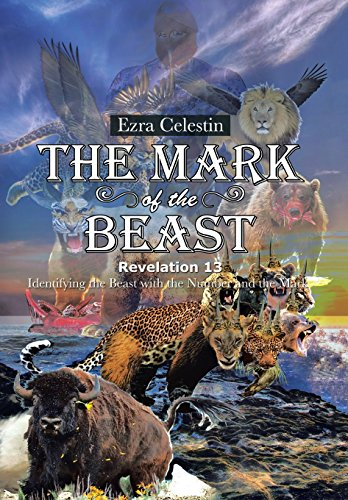 9781496923820: The Mark of the Beast Revelation 13: Identifying the Beast with the Number and the Mark