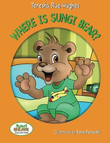 9781496924438: Where is Sungi Bear?