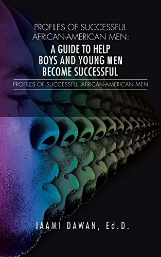 9781496925749: Profiles of Successful African-American Men: A Guide to Help Boys and Young Men Become Successful