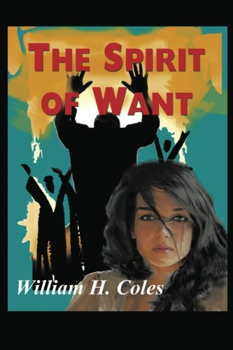 9781496928849: The Spirit of Want