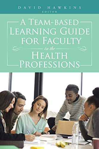 9781496929297: A Team-Based Learning Guide for Faculty in the Health Professions