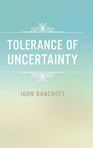 9781496929358: Tolerance of Uncertainty