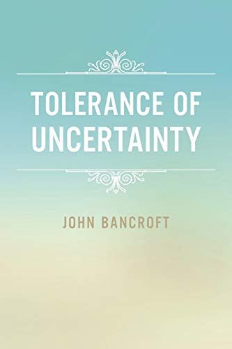 9781496929365: Tolerance of Uncertainty