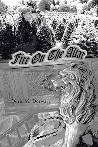 Fire on the Altar: Doris M. Dorwart