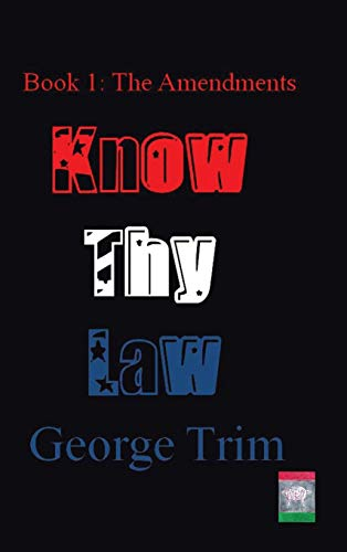 9781496932976: Know Thy Law: Book 1: The Amendments