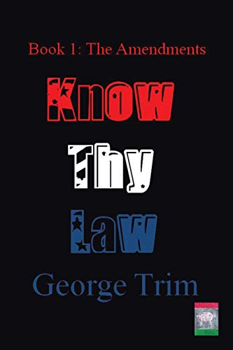 9781496932983: Know Thy Law: Book 1: The Amendments