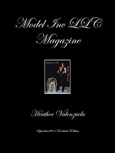 Model Inc LLC Magazine: September 2014 Exclusive: Heather Valenzuela