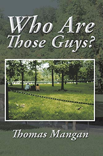 9781496935526: Who Are Those Guys?