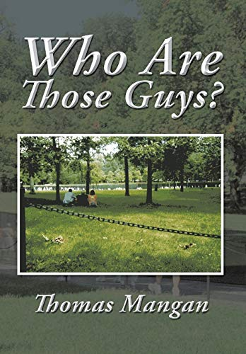 9781496935533: Who Are Those Guys?