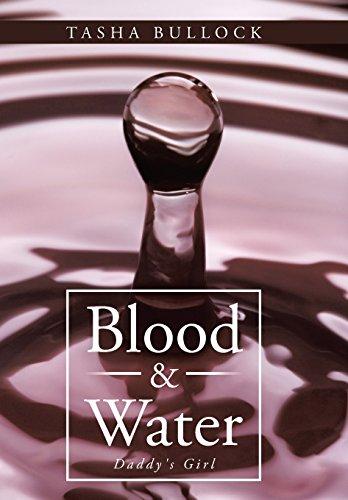 Blood & Water: Daddy's Girl: Bullock, Tasha